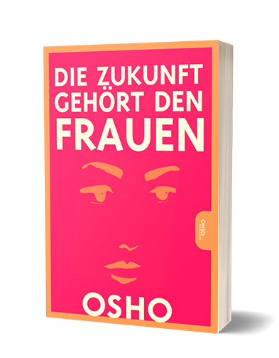 Cover Die Zukunft gehört den Frauen von Osho