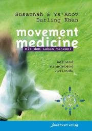 Cover Movement Medicine - Mit dem Leben tanzen