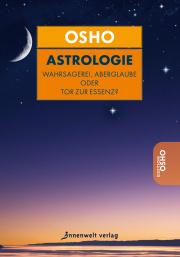 Cover Astrologie - Wahrsagerei, Aberglaube oder Tor zur Essenz