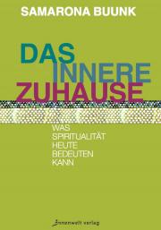 Cover Das innere Zuhause - Was Spiritualität heute bedeuten kann