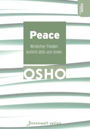 Cover Peace - Wirklicher Frieden kommt stets von innen