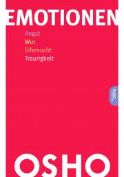 Cover Emotionen - Angst, Wut, Eifersucht, Traurigkeit von Osho