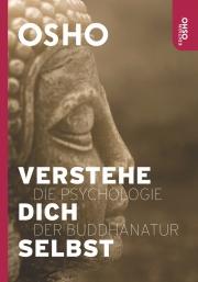 Cover Verstehe Dich Selbst - Die Psychologie der Buddhanatur von Osho