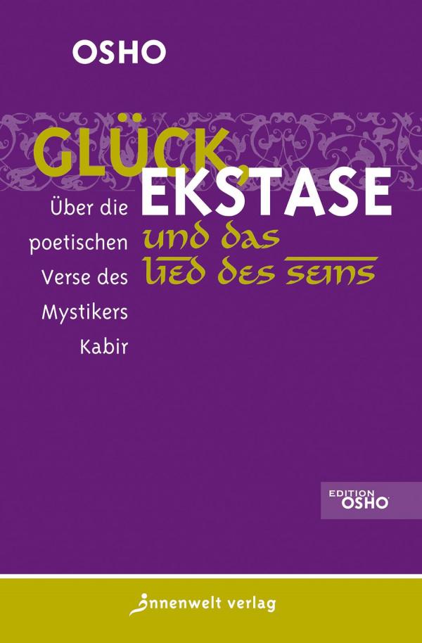 Cover Glück, Ekstase und das Lied des Seins