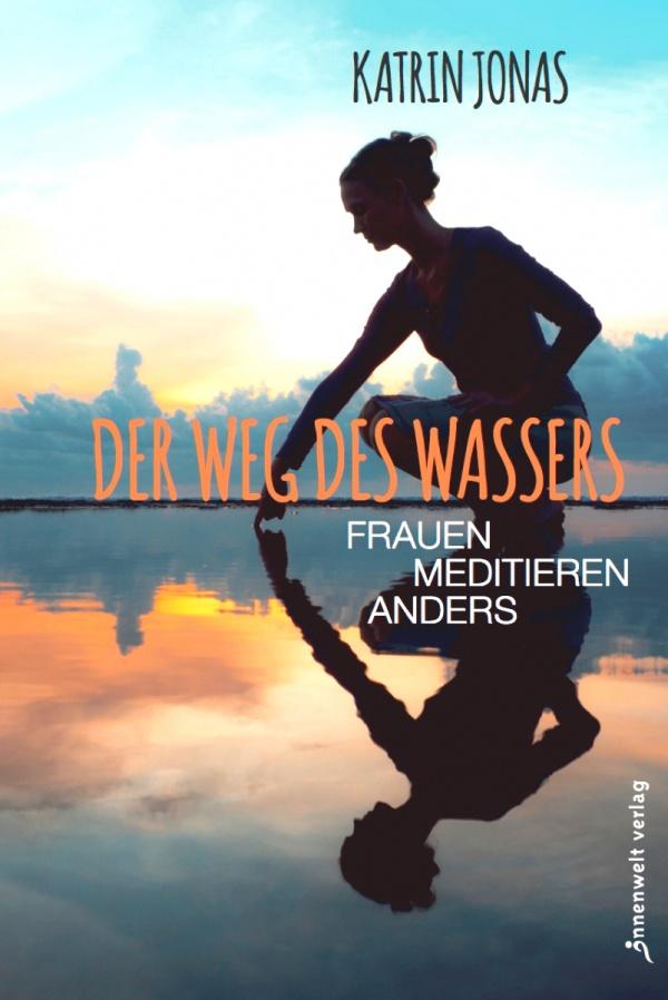 Cover Der Weg des Wassers - Frauen meditieren anders