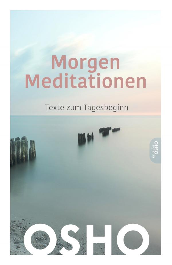 Cover Morgen Meditationen - Texte zum Tagesbeginn von Osho