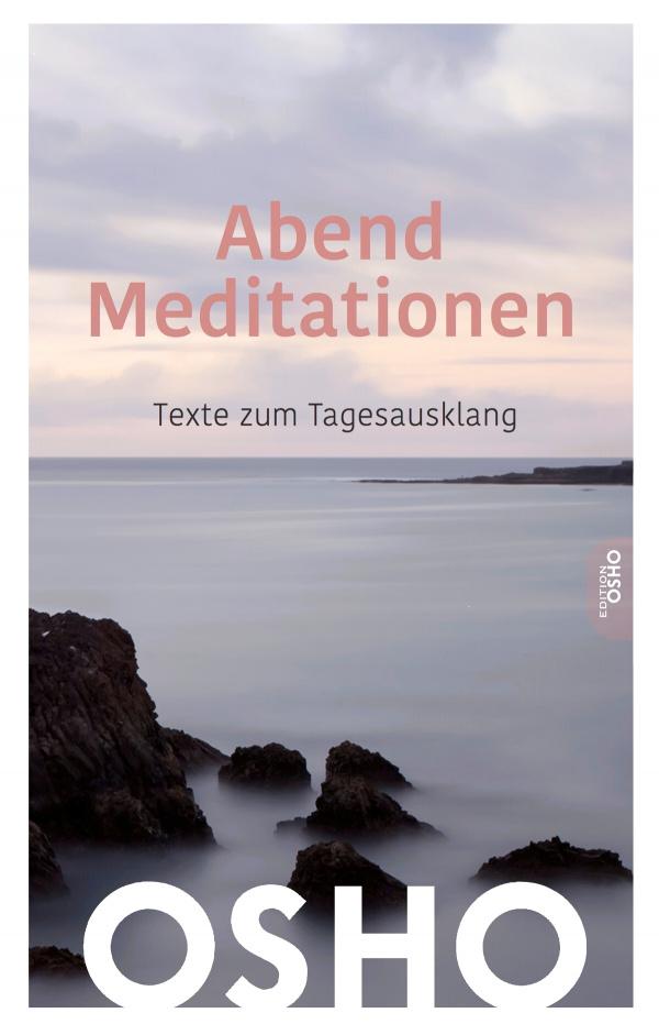 Cover Abend Meditationen - Texte zum Tagesausklang von Osho