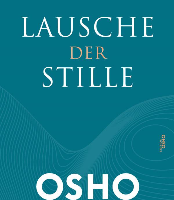 Cover Lausche der Stille von Osho