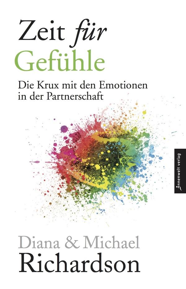 Cover Zeit für Gefühle - Die Krux mit den Emotionen in der Partnerschaft von Diana Richardson